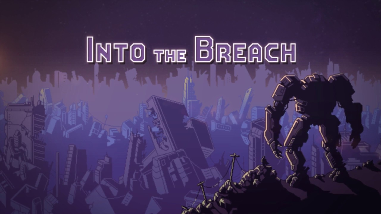 REVIEW] Into the Breach - [IRROMPIBLES] El gamer no muere, respawea
