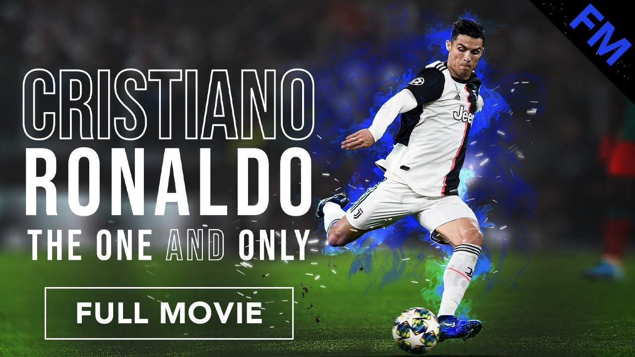Download Cristiano Ronaldo: The One and Only (FULL MOVIE)