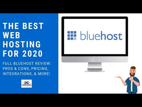 The Best Web Hosting For 2020: Full Bluehost Review