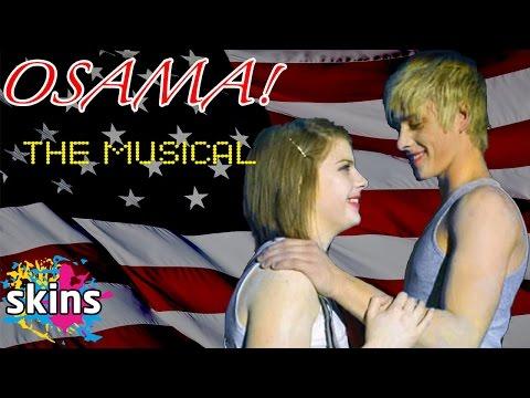 OSAMA! The Musical: Full Length Edition - Skins Presents