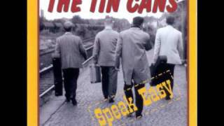 The Tin Cans - Sealed With A Kiss