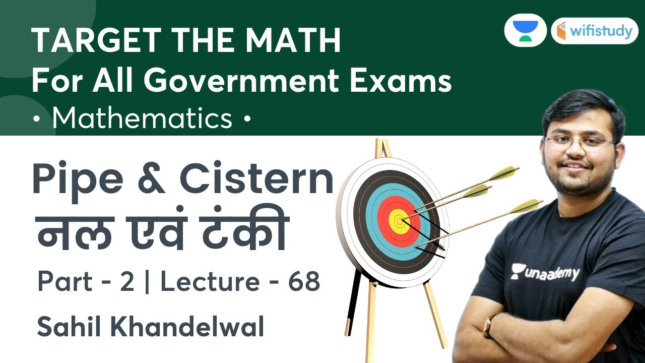Download Pipe & Cistern | Lecture-68 | Target The Maths | All Govt Exams | wifistudy | Sahil Khandelwal