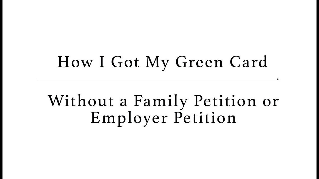 How I Got My U S  Green Card Without a Family or Employment