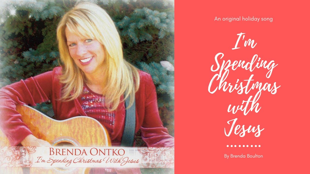 I'm Spending Christmas With Jesus by Brenda - YouTube