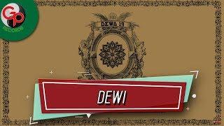 Dewa 19 - Dewi (Music Audio)