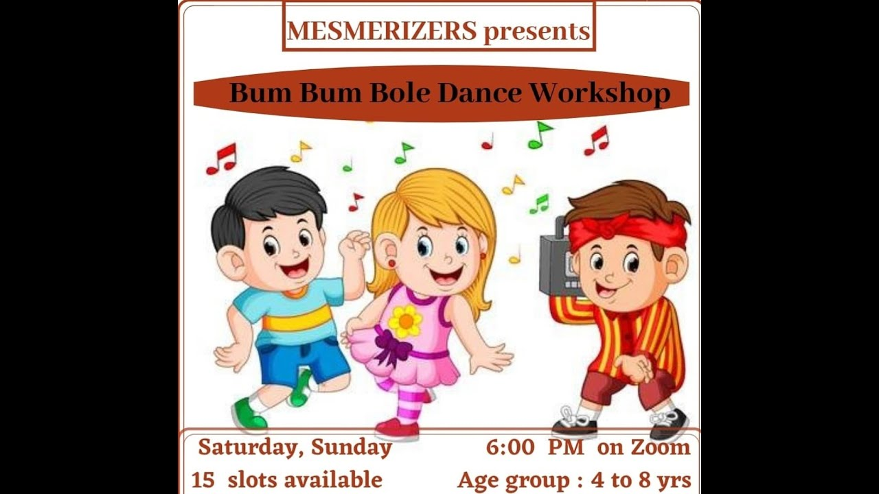 BUM BUM BOLE - Mesmerizers Kids Dance Workshop