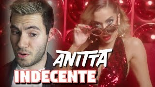 Baixar Anitta - Indecente (Official Music Video) | REACTION!