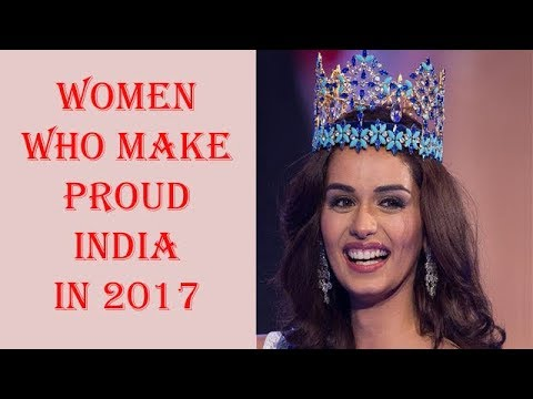"""Women who make proud India in 2017'' ""Top women of India In 2017"" ""Greatest achievement In 2017"""