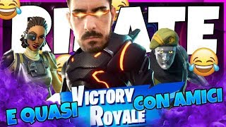 FORTNITE - TANTE RISATE WITH THE AMICI OF A REAL VICTORY PUFF!!!!!!