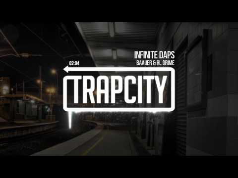 Baauer & RL Grime - Infinite Daps