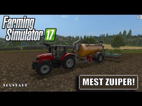 """""""MEST ZUIPER!"""" FarmingSimulator 17 Neustadt #4"""