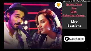 Gambar cover YASSER DESAI WITH AAKANKSHA SHARMA LIVE UNPLUGGED SONGS
