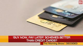 'Buy now, pay later' schemes better than credit cards?