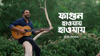 Fagun Haway Haway - Rishi Panda Mp3 Song Download