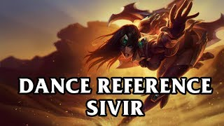 Sivir Dance Reference - The Arm Wave