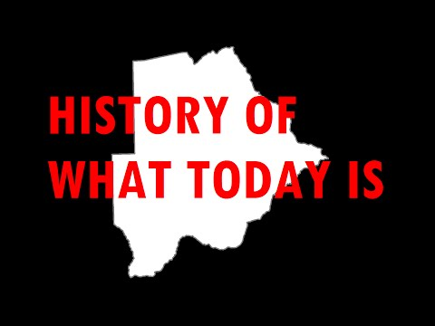 History of what today is: Botswana [#19]