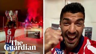 'Campeones!': Atlético Madrid Celebrate La Liga Title After Suárez Seals Win