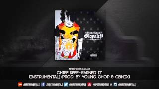 Chief Keef - Earned It [Instrumental] (Prod. By Young Chop & CBMIX) + DL via @Hipstrumentals