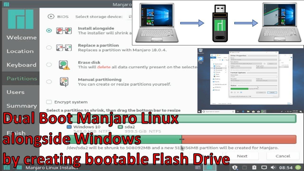 Dual Boot Manjaro Linux alongside Windows by creating Flash Drive