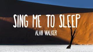 Alan Walker - Sing Me To Sleep (Lyrics) ft. Iselin Solheim