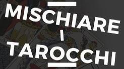 Mischiare I Tarocchi | Francesco Guarino