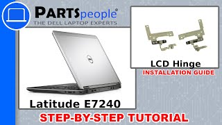 Dell Latitude E7240 LCD Hinges How-To Video Tutorial