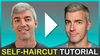 Self-Haircut Tutorial For Męn | How To Cut Your Own Hair in 7 Easy Steps
