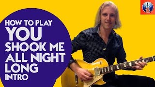 how to play you shook me all night long intro learn to play acdc you shook me all night chords