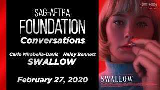 Conversations with Carlo Mirabella-Davis & Haley Bennett of SWALLOW