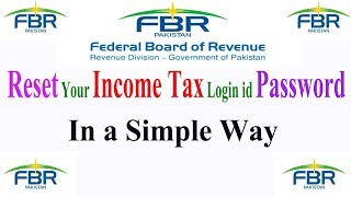 How to recover FBR login id password,Reset your income tax login id password