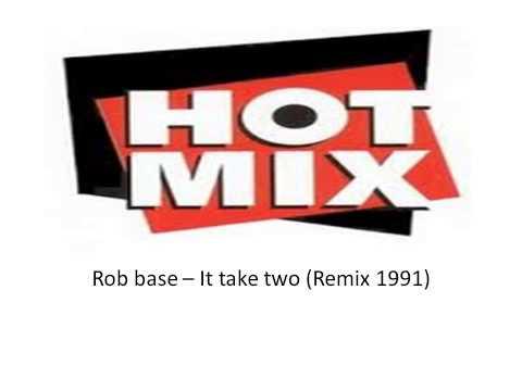 Rob base It take two Remix 1991)