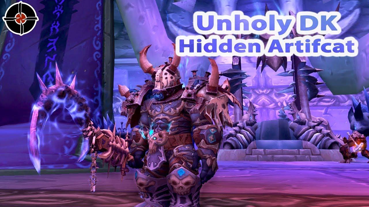 Unholy Death Knight Hidden Artifact Appearance Wow Legion Youtube