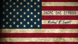 There She Stands - Michael W. Smith