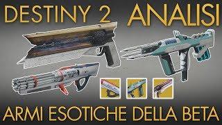 Destiny 2 | Armi ESOTICHE Della BETA