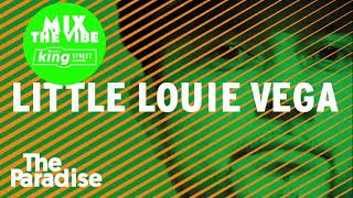 Mix The Vibe: Louie Vega #StayHome #MastersAtWork #HOUSECLASSICS #KingsOfHouse