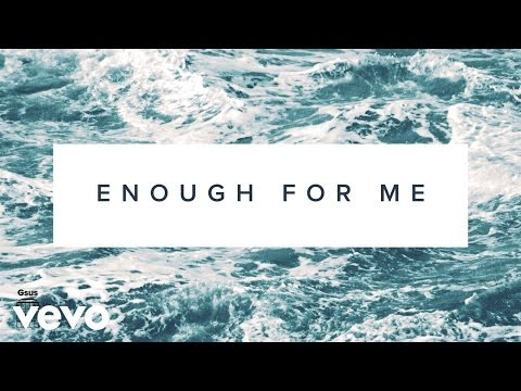North Point InsideOut - Enough For Me (Lyrics And Chords) ft. Brett Stanfill