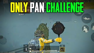 PUBG MOBILE LITE ONLY PAN CHALLENGE #1