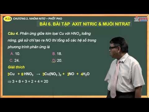 Môn hóa lớp 11 - Chương 2. Nhóm Nito, Photpho - Bài 6. Bài tập axit nitric & muối nitrat