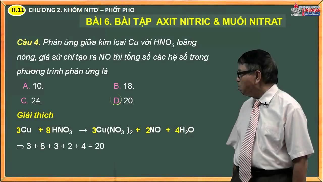 Môn hóa lớp 11 – Chương 2. Nhóm Nito, Photpho – Bài 6. Bài tập axit nitric & muối nitrat