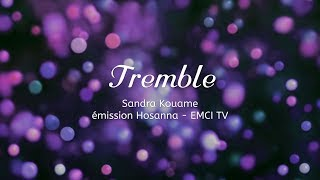Tremble - Sandra Kouame
