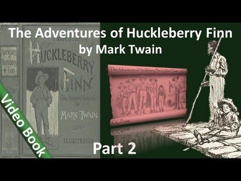 Part 2 - The Adventures of Huckleberry Finn Audiobook by Mark Twain (Chs 11-18)