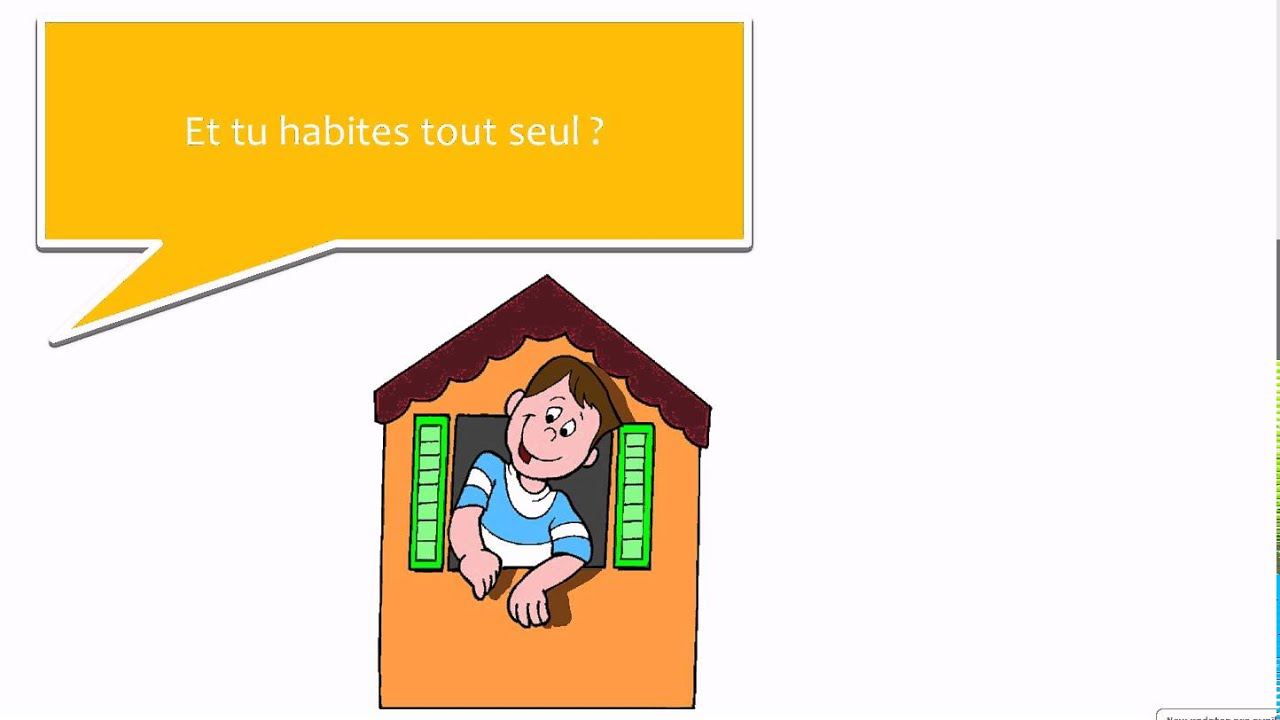 Learn french dialogue17 une maison formidable no for Maison translation