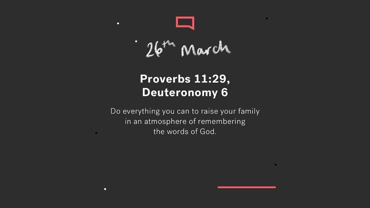 Daily Devotions // Proverbs 11:29, Deuteronomy 6 Cover Image