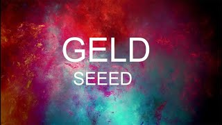 Seeed - Geld English lyrics
