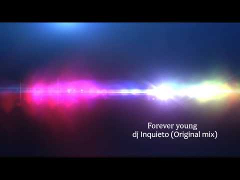 Forever young ID&M Original mix