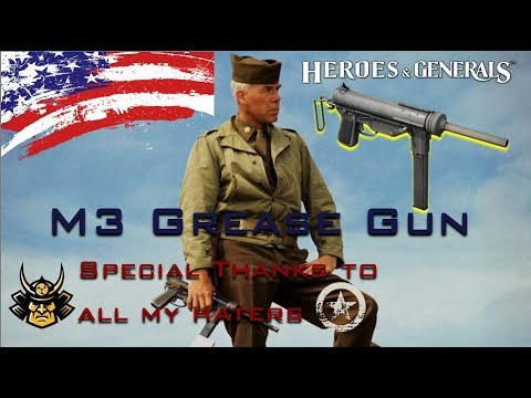 M3 Grease Gun | Heroes and Generals