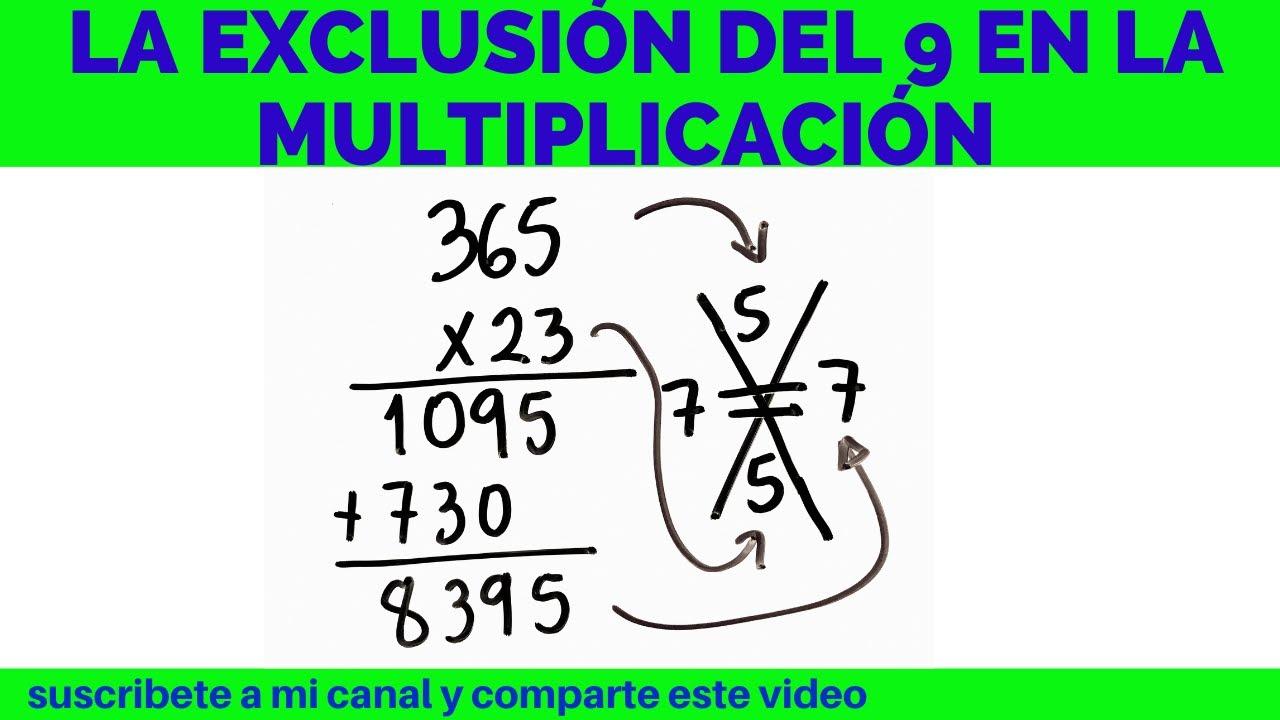 Prueba De La Exclusion Del Nueve 9 En La Multiplicacion De Dos Cifras En El Multiplicador