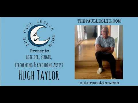 Hugh Taylor Interview on The Paul Leslie Hour