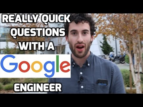 Really Quick Questions with an Awesome Google Engineer