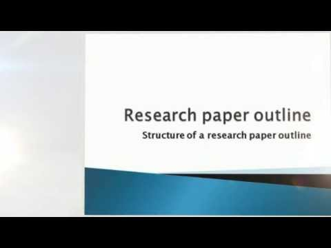 Writing a Research Paper  Structure of a research paper outline - research paper outline